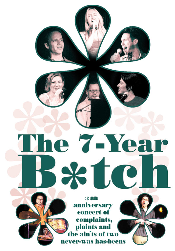 The 7-Year B*tch Onesheet