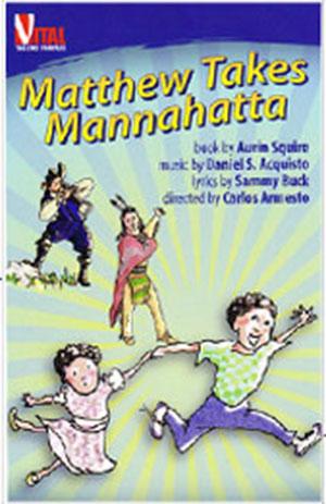 Matthew Takes Mannahatta onesheet